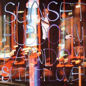 SUNSET RUBDOWN - Random Spirit Lover
