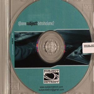 DJ BONE/VARIOUS - Subject Detroit Vol 2