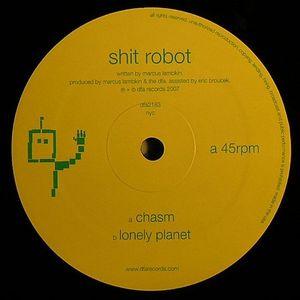 SHIT ROBOT - Chasm