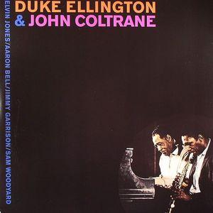 ELLINGTON, Duke/JOHN COLTRANE - Duke Ellington & John Coltrane
