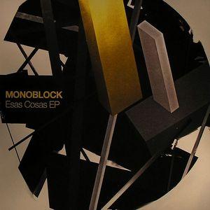 MONOBLOCK - Esas Cosas EP