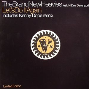 BRAND NEW HEAVIES feat N'DEA DAVENPORT - Let's Do It Again
