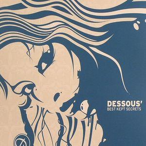 DESSOUS/VARIOUS - Best Kept Secrets!