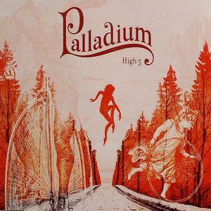 PALLADIUM - High 5