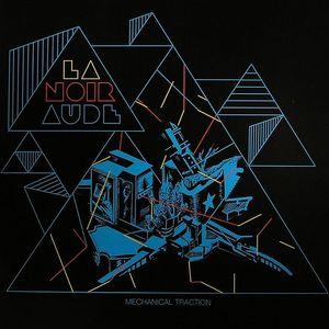 LANOIRAUDE - Mechanical Traction EP