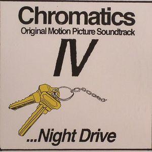 CHROMATICS - Original Motion Picture Soundtrack IV: Night Drive