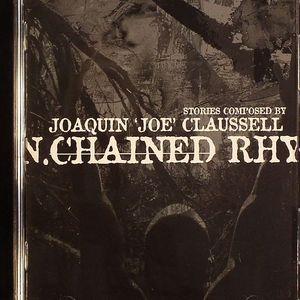 CLAUSSELL, Joaquin Joe - Unchained Rhythms Part 1