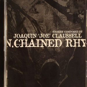 CLAUSSELL, Joaquin Joe - Unchained Rhythms Part 2