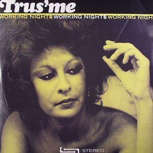TRUSME - Working Nights