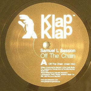 SESSION, Samuel L - Off The Chain