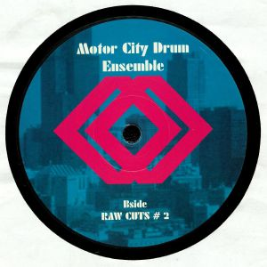 MOTOR CITY DRUM ENSEMBLE - Raw Cuts #1