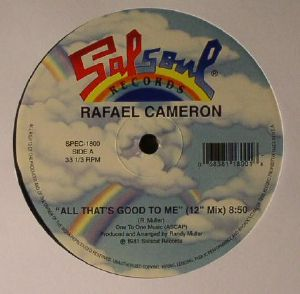 CAMERON, Rafael - All That's Good To Me