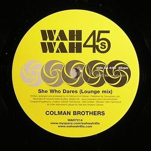 COLMAN BROTHERS - She Who Dares