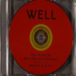 DEEJAY A LA FU/VARIOUS - Well Deep: Ten Years Of Big Dada Recordings