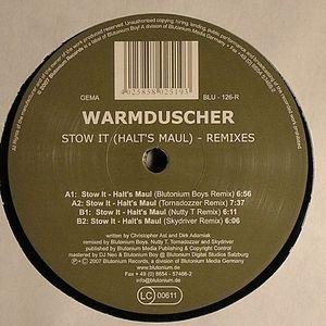 WARMDUSCHER - Stow It - Halt's Maul (remixes)