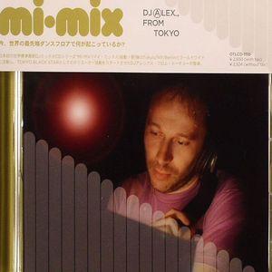 DJ ALEX FROM TOKYO/VARIOUS - Mi Mix