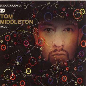 MIDDLETON. Tom/VARIOUS - Renaissance 3D: Tom Middleton