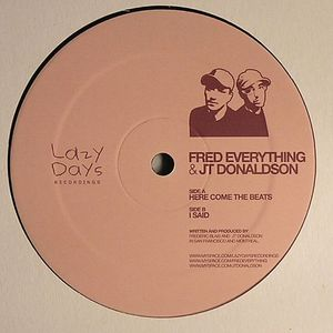 FRED EVERYTHING/JT DONALDSON - Here Come The Beats
