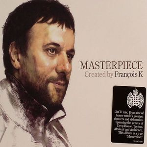 FRANCOIS K/VARIOUS - Masterpiece: Created By Francois K