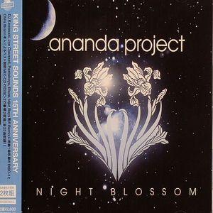 ANANDA PROJECT - Night Blossom