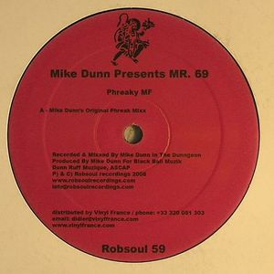 DUNN, Mike presents MR 69 - Phreaky MF