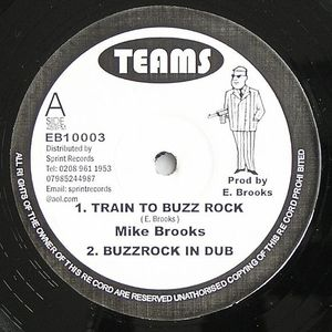 BROOKS, Mike - Train To Buzz Rock (Full Warning Riddim)
