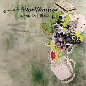 DEBILORITHMICOS - Dimarts I Dujous