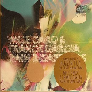 MLLE CARO/FRANCK GARCIA - Pain Disappears