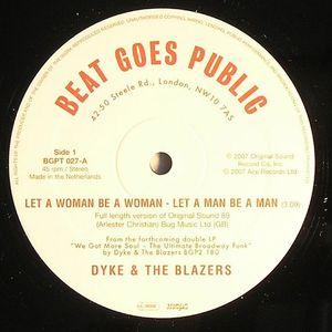 DYKE & THE BLAZERS - Let A Woman Be A Woman - Let A Man Be A Man