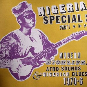 VARIOUS - Nigeria Special: Modern Highlife Afro Sounds & Nigerian Blues 1970-76