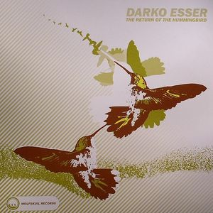 ESSER, Darko - The Return Of The Hummingbird