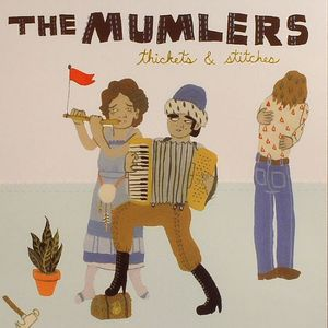 MUMLERS, The - Thickets & Stitches