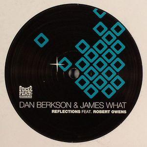 BERKSON, Dan/JAMES WHAT - Reflections