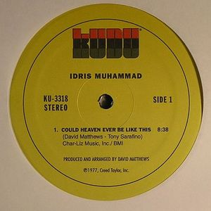 MUHAMMAD, Idris/GROVER WASHINGTON JR - Could Heaven Ever Be Like This