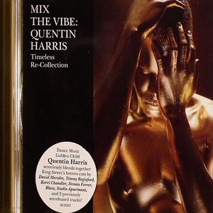 HARRIS, Quentin/VARIOUS - Mix The Vibe: Timeless Re-Collection