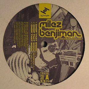 BENJIMAN, Milez - Chop That Wood