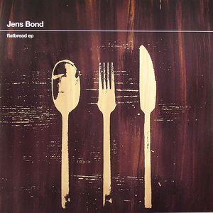 BOND, Jens - Flatbread EP