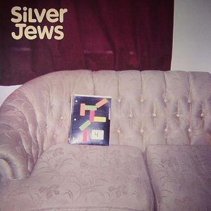 SILVER JEWS - Bright Flight