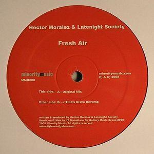 MORALEZ, Hector/LATENIGHT SOCIETY - Fresh Air