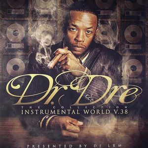 DR DRE/VARIOUS - The Collection: Instrumental World V 38