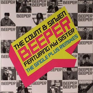 COUNT, The/SINDEN feat KID SISTER - Beeper