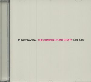 VARIOUS - Funky Nassau: The Compass Point Story 1980-86