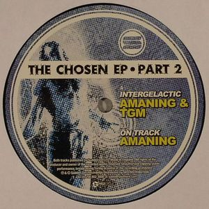 AMANING/TGM - The Chosen EP Part 2