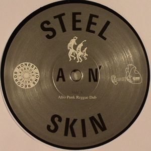 STEEL AN SKIN - Afro Punk Reggae Dub