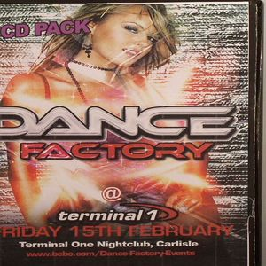 JOHN G/DOBBY/ANDY K/MIKE LENARD/CORD:E/GARY K/OLIE STE - Dance Factory @ Terminal 1 Friday 15th February