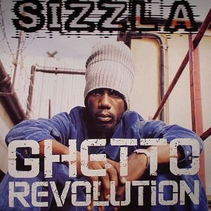SIZZLA - Ghetto Revolution
