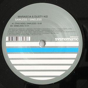 MARASCIA/DUSTY KID - Sawless