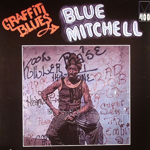 BLUE MITCHELL - Graffiti Blues