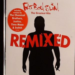 FATBOY SLIM - The Greatest Hits: Remixed