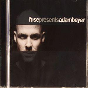 BEYER, Adam/VARIOUS - Fuse Presents Adam Beyer